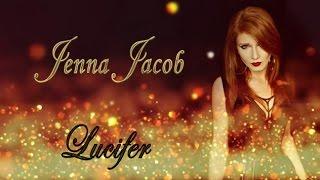 Jenna Jacob | Lucifer Cover | Avantasia (Tobias Sammet & Jorn Lande)