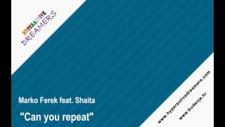 Marko Ferek feat. Shaita - Can you repeat
