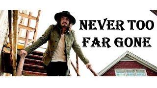Jordan Feliz - Never Too Far Gone (Lyrics)