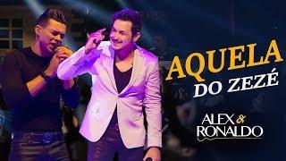 """Alex e Ronaldo """"Aquela do Zezé"""" DVD Mil Vidas 2016"""