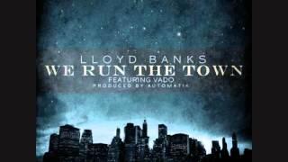 Lloyd Banks - We Run The Town (ft. Vado) [HOT] (Download link)