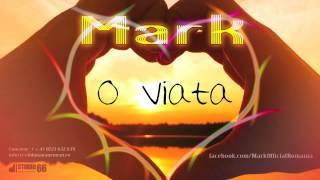 Mark - O viata