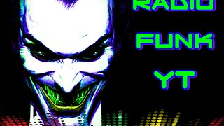 FUNK BASS, ELETRO FUNK E MUITO MAIS Transmissão ao vivo de Radio Funk YT 2016