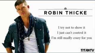 """Still Madly Crazy"" Robin Thicke (Lyrics On Screen) HD"