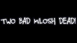 Two Bad Milosh Dead - Ako Me Razumijesh (Official Video)