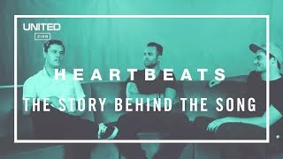 Hillsong UNITED Heartbeats - Song Story