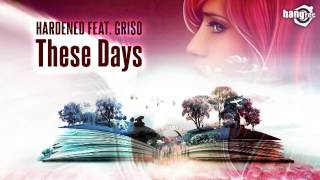 HARDENED FEAT. GRISO - These Days