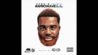 Afro B ft Yxng Bane - Juice and Power (AfroWave Audio)