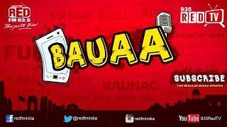 BAUUA- R J Raunac New year Series    Bauaa ki comedy Letest 2019