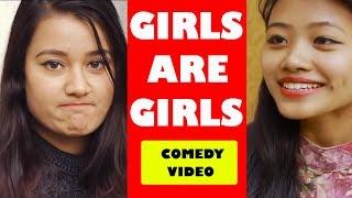 Girls are Girls | Soltini ft. Riyasha | Nepali Comedy Short Movie 2019 | Ramailo Tv