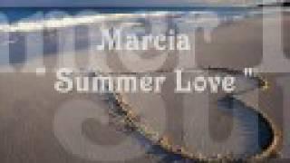 Marcia - Summer Love ♥