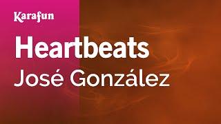 Karaoke Heartbeats - José González *
