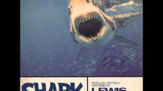 Lewis Parker -  Swimming With Sharks Feat. John Robinson (Vocal)