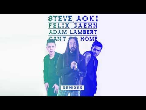 Steve Aoki & Felix Jaehn - Can't Go Home feat. Adam Lambert (Noisecontrollers Remix)