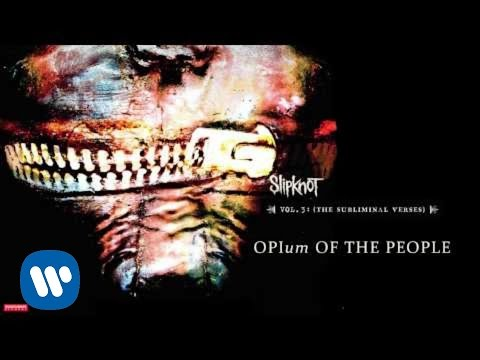 slipknot-opium-of-the-people-audio-slipknot