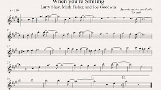 WHEN YOU ARE SMILING:  Eb Inst (saxo alto, saxo barítono...) (partitura con playback)