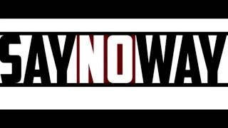 Say No Way - Maybe (demo version)