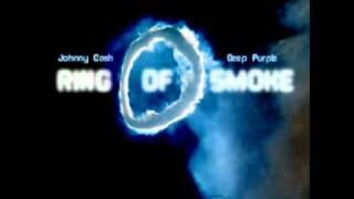 Ring Of Smoke (Johnny Cash vs. Deep Purple) [MashUp by MadMixMustang]