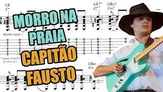 Capitão Fausto - Morro na Praia (Acordes/Tablatura)