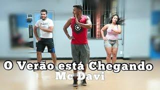 MC Davi - O Verão Está Chegando COREOGRAFIA (Mc Kevin)