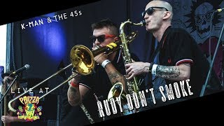 K-Man and the 45s - Rudy Don't Smoke (Live at Pouzza FEST 7)