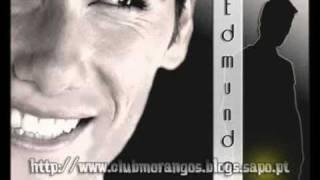Edmundo Vieira  - Só vou pensar em ti (completa)