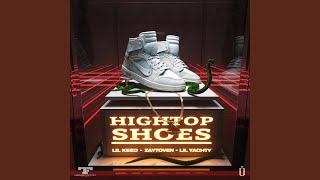 Lil Yachty, Lil Keed, Lil Gotit, Zaytoven - Hightop Shoes