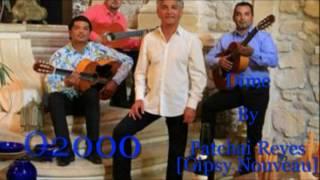 Patchai Reyes[ Gipsy Nouveau]- Dime