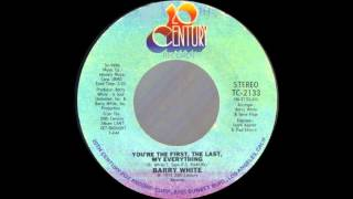 1975_039 - Barry White - You're The First, The Last, My Everything - (45)