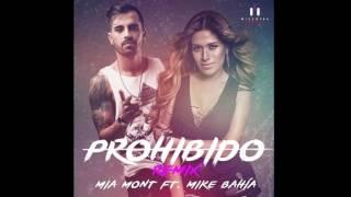 Mia Mont feat Mike Bahía - Prohibido Remix