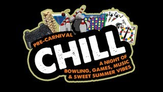 Chill: Pre-Carnival Edition 2013 - What You Missed!