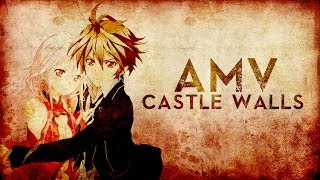 [AMV] Castle Walls