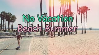 No Vacation - Beach Bummer |Lyrics/Subtitulada Inglés - Español|