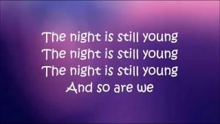 Nicki Minaj   The Night Is Still Young Lyrics