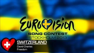 David Charles - Freedom (Eurovision 2013 Switzerland)
