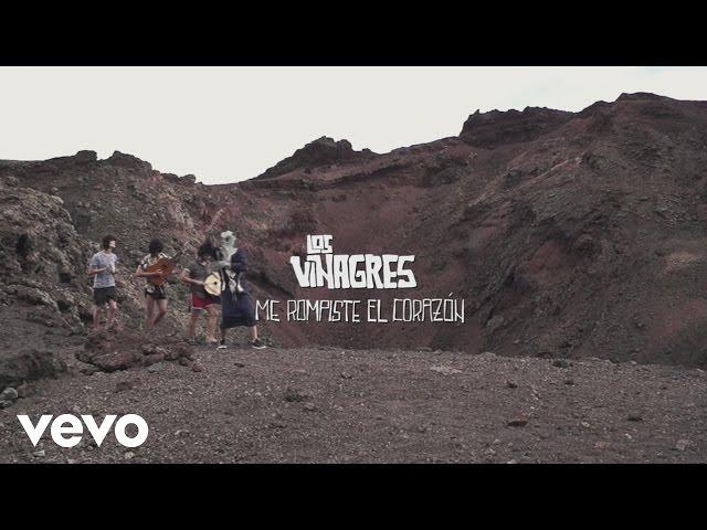 Audio de la canción Me Rompiste El Corazón de Los Vinagres