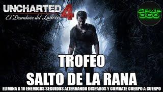 Uncharted 4 | Trofeo: Salto de la rana (Capítulo 8)