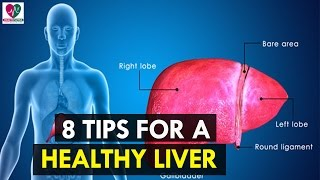 8 Tips for a Healthy Liver - health Sutra