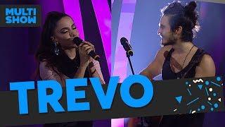 Trevo | Anitta + Tiago Iorc | Música Boa Ao Vivo | Música Multishow