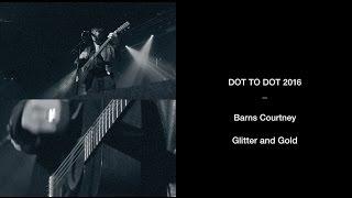 Barns Courtney - 'Glitter & Gold'   Dot to Dot Festival 2016