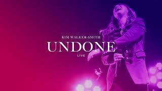 Kim Walker-Smith - Undone (Live)(Audio Only)