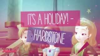 It's a Holiday - Hardstone ( Disney Junior Sofia the First)