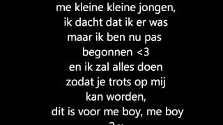 Ali-B, Yes-R, Lange Frans. Me boy - Lyrics 3