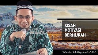 Kisah Motivasi Hijrah || Ustadz Adi Hidayat Lc MA