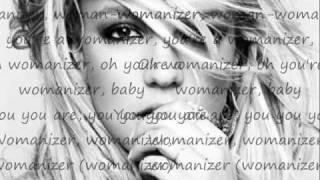 Womanizer-By Britney Spears W/Lyrics