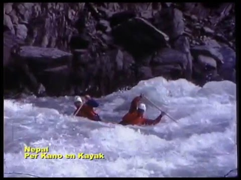 Kayaking in Nepal Colorado Morocco '79-'82-'85.