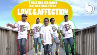 Three Houses Down Ft. General Fiyah - Love & Affection (Official Music Video)