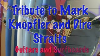 Tribute to Mark Knopfler and Dire Straits