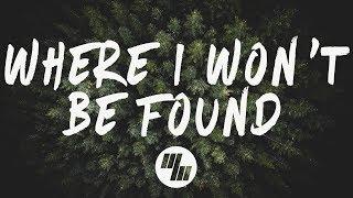 Seven Lions - Where I Won't Be Found (Lyrics / Lyric Video) Feat. NÉONHÈART