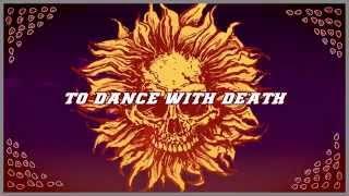 Sunflower Dead - Dance With Death (Lyric Video)